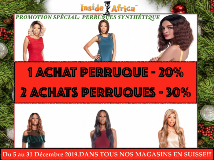 Promotion des Perruques Synthétiques à Inside Africa Akwaaba